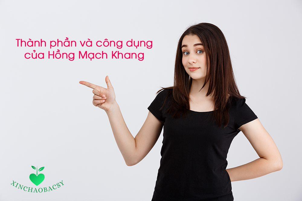 Thành phần Hồng Mạch Khang và những lợi ích thực của sản phẩm